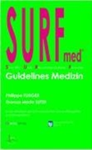 Bild von Furger, Philippe : SURF-med Guidelines Medizin
