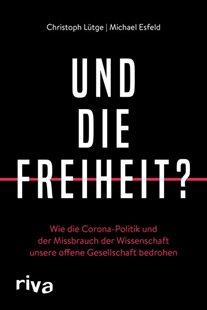 Bild von Lütge, Christoph : Und die Freiheit?