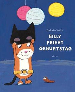 Bild von Valckx, Catharina : Billy feiert Geburtstag