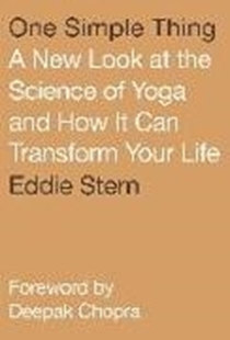 Bild von Stern, Eddie : One Simple Thing: A New Look at the Science of Yoga