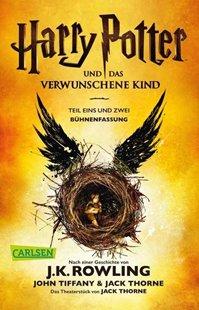 Bild von Rowling, J.K. : Harry Potter und das verwunschene Kind. Teil eins und zwei (Bühnenfassung) (Harry Potter )