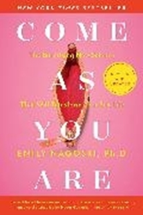 Bild von Nagoski, Emily: Come As You Are: Revised and Updated