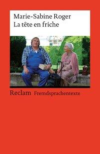 Bild von Roger, Marie-Sabine : La tête en friche