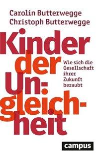 Bild von Butterwegge, Carolin : Kinder der Ungleichheit