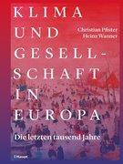 Bild von Pfister, Christian : Klima und Gesellschaft in Europa