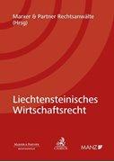 Bild von Marxer & Partner Rechtsanwälte (Hrsg.): Liechtensteinisches Wirtschaftsrecht