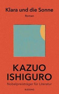 Bild von Ishiguro, Kazuo : Klara und die Sonne (eBook)