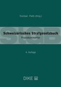 Bild von Pieth, Mark (Hrsg.) : Schweizerisches Strafgesetzbuch (StGB)