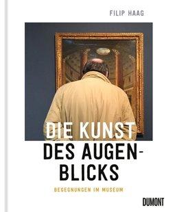 Bild von Haag, Filip: Die Kunst des Augenblicks
