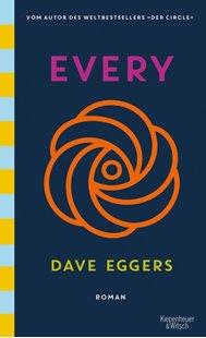 Bild von Eggers, Dave : Every (deutsche Ausgabe)