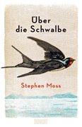 Bild von Moss, Stephen : Über die Schwalbe