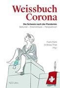 Bild von Rühli, Frank (Hrsg.) : Weissbuch Corona