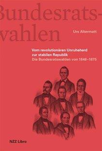 Bild von Altermatt, Urs: Vom Unruheherd zur stabilen Republik