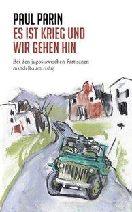 Bild von Parin, Paul: Es ist Krieg und wir gehen hin