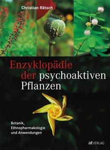 Bild von Rätsch, Christian: Enzyklopädie der psychoaktiven Pflanzen