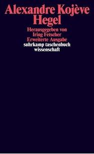 Bild von Kojève, Alexandre : Hegel. Eine Vergegenwärtigung seines Denkens