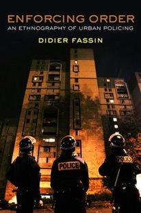 Bild von Fassin, Didier: Enforcing Order