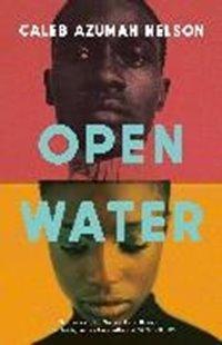 Bild von Nelson, Caleb Azumah: Open Water