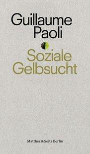 Bild von Paoli, Guillaume : Soziale Gelbsucht