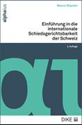 Bild von Stacher, Marco: Einführung in die internationale Schiedsgerichtsbarkeit der Schweiz