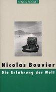 Bild von Bouvier, Nicolas : Die Erfahrung der Welt